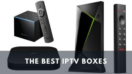 best IPTV boxes in 2021